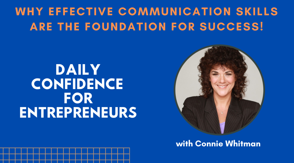 Why Effective Communication Skills Are the Foundation for Success! - Ep.008