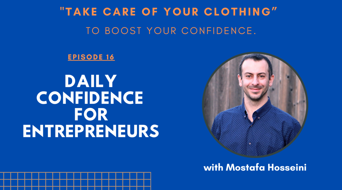 Taking Care of your Clothing to boost your confidence