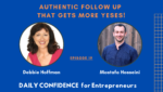 How Authentic Follow Up Will Get You More Yeses