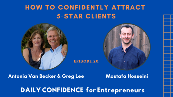 How to Confidently attract 5 star Clients