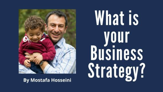 What is your Business Strategy?