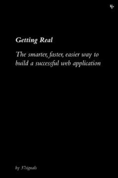 Getting Real by 37Signals - Book Review